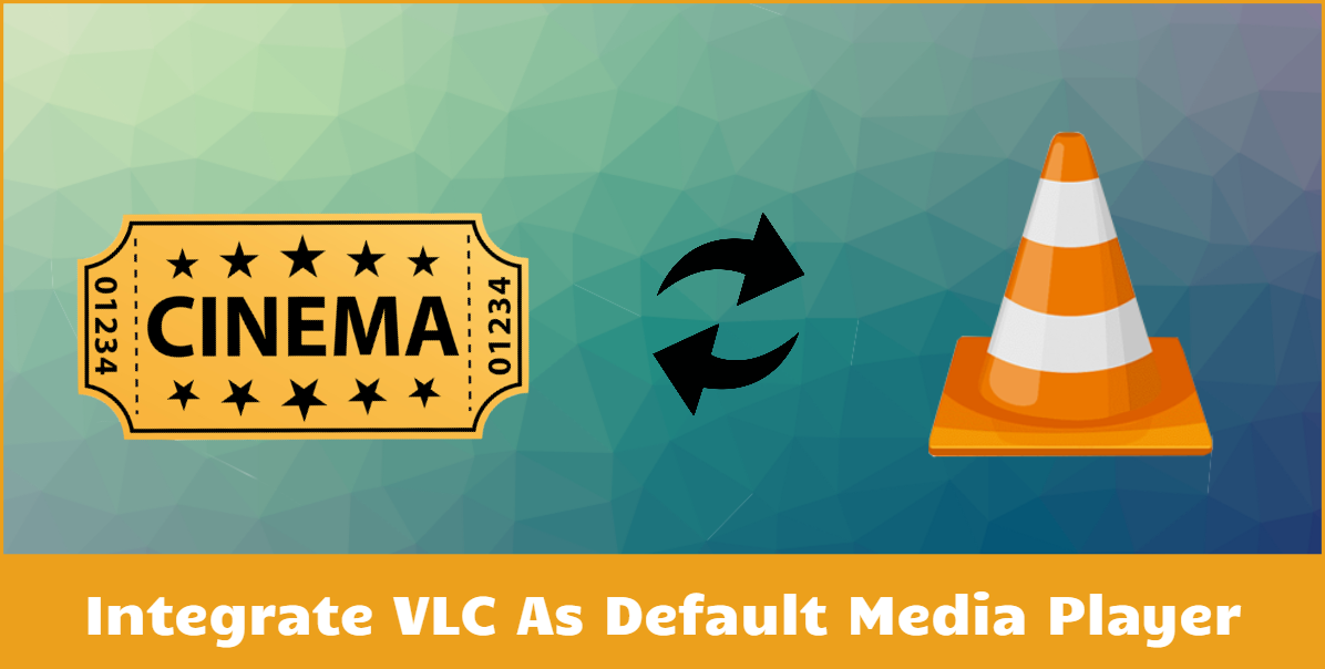 How To Install & Integrate VLC Player with Cinema HD [Detailed Guide]
